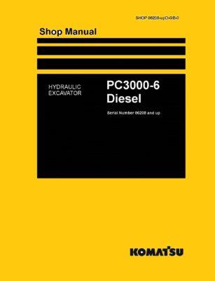 Komatsu PC3000-6 Diesel Excavator Workshop Repair Service Manual PDF download
