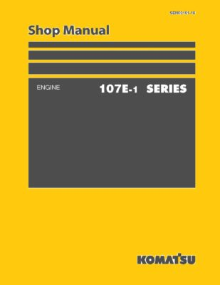 Komatsu ENGINE 107E -1 SERIES Workshop Repair Service Manual PDF download