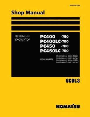Komatsu PC400-7E0/PC450-7E0 Diesel Excavator Workshop Repair Service Manual PDF download