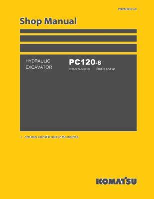 Komatsu PC120-8 Excavator Workshop Repair Service Manual PDF download