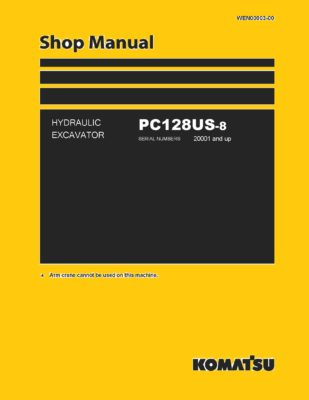 Komatsu PC128US-8 Excavator Workshop Repair Service Manual PDF download
