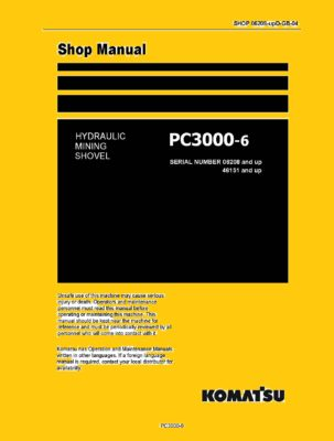 Komatsu PC3000-6 Hydraulic Excavator Workshop Repair Service Manual PDF Download