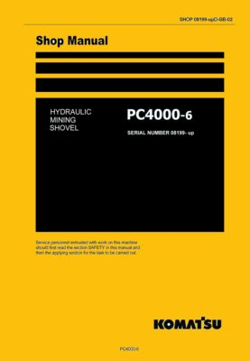 Komatsu PC4000-6 Hydraulic Excavator Workshop Repair Service Manual PDF Download