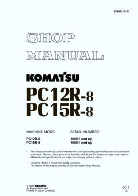 Komatsu PC12R-8 PC15R-8 Hydraulic Excavator Workshop Repair Service Manual PDF Download