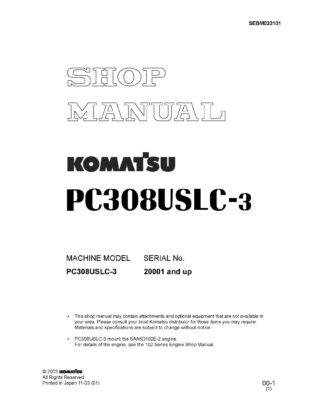 Komatsu PC308USLC-3 Hydraulic Excavator Workshop Repair Service Manual PDF Download