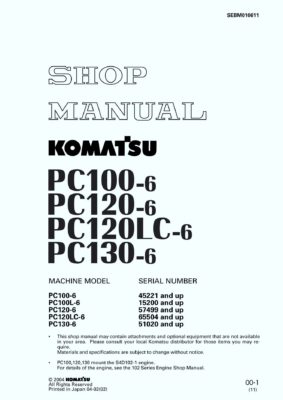 Komatsu PC100-6/ PC100L-6/ PC120-6/ PC120LC-6/ PC130-6 Hydraulic Excavator Workshop Repair Service Manual PDF Download