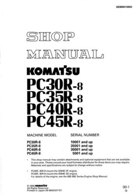Komatsu PC30R-8/ PC35R-8/ PC40R-8/ PC45R-8 Hydraulic Excavator Workshop Repair Service Manual PDF Download
