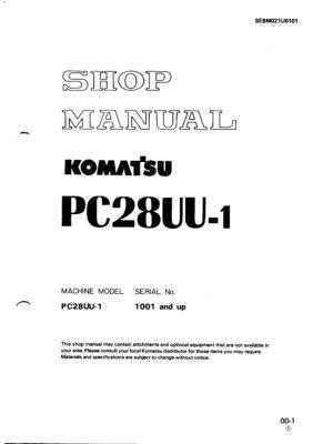 Komatsu PC28UU-1 Hydraulic Excavator Workshop Repair Service Manual PDF Download