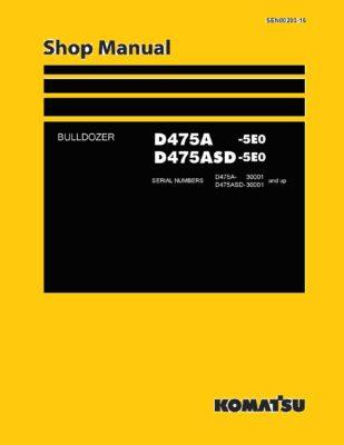 Komatsu Crawler Dozer D475A-5E0/D475ASD-5E0 Workshop Repair Service Manual PDF Download