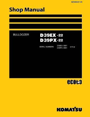 Komatsu Crawler Dozer D39EX -22/D39PX-22 Workshop Repair Service Manual PDF Download