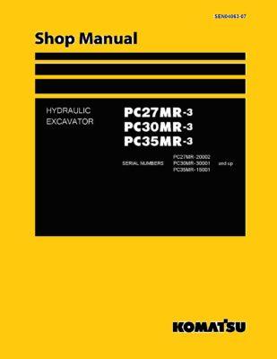 Komatsu PC27MR-3 PC30MR-3 PC35MR-3 Hydraulic Excavator Workshop Repair Service Manual PDF Download