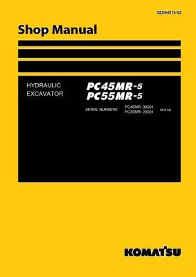 Komatsu PC45MR-5 PC55MR-5 Hydraulic Excavator Workshop Repair Service Manual PDF Download