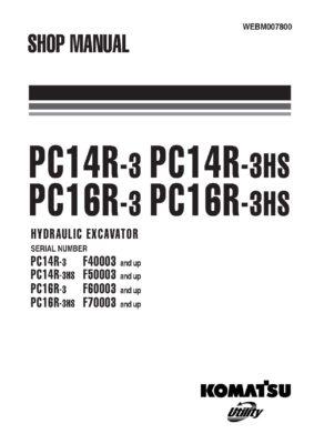 Komatsu PC14R-3/ PC16R-3 Hydraulic Excavator Workshop Repair Service Manual PDF Download