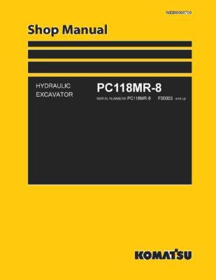 Komatsu PC118MR-8 Hydraulic Excavator Workshop Repair Service Manual PDF Download
