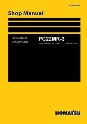 Komatsu PC22MR-3 Hydraulic Excavator Workshop Repair Service Manual PDF Download