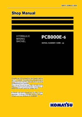 Komatsu PC8000E-6 Hydraulic Excavator Workshop Repair Service Manual PDF Download