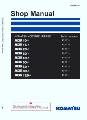 Komatsu JGXR10-1/ JGXR15-1 JGXR20-1/JGXR30-1/JGXR40-1/JGXR50-1/JGXR60-1/JGXR80-1/ JGXR120-1 XCENTRIC RIPPER Workshop Repair Service Manual PDF Download