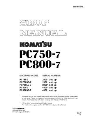 Komatsu PC800-7/ PC750-7 Hydraulic Excavator Workshop Repair Service Manual PDF Download