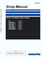 Komatsu JASC200-1/ JASC400-1/ JARC250FH-1 PULVERIZER & MULTI CRUSHER Workshop Repair Service Manual PDF Download