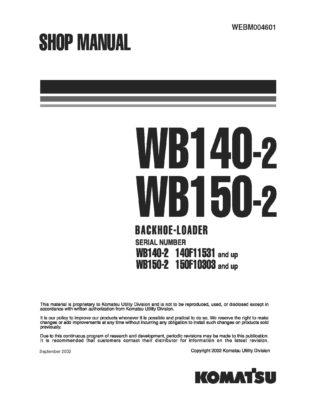 BACKHOE LOADER WB140-2/ WB150-2 SERIAL NUMBERS SERIAL NUMBER 140f11531/ 150F10303 and up Workshop Repair Service Manual PDF download