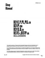 BULLDOZER D31-20/ D37-5 E,P,PL,PLL,S,Q SERIAL NUMBER 1001 and up Workshop Repair Service Manual PDF Download
