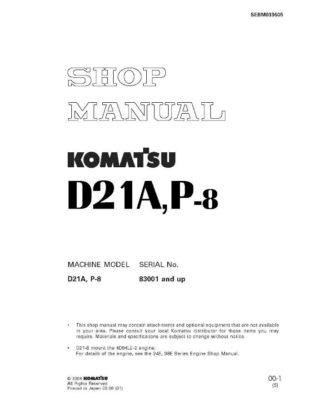 BULLDOZER D21A-8/ D21P-8 SERIAL NUMBER 83001 and up Workshop Repair Service Manual PDF download