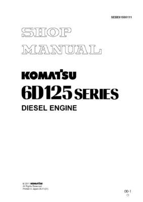 Komatsu DIESEL ENGINE 6D125 New SERIES Workshop Repair Service Manual PDF Download