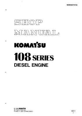 Komatsu DIESEL ENGINE 108 SERIES Workshop Repair Service Manual PDF Download