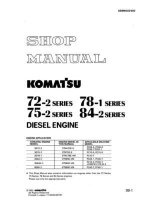 Komatsu DIESEL ENGINE 72-2 SERIES, 75-2 SERIES, 78-2 SERIES, 84-2 SERIES Workshop Repair Service Manual PDF Download