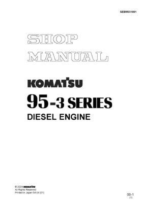 Komatsu DIESEL ENGINE 95-3 SERIES Workshop Repair Service Manual PDF Download