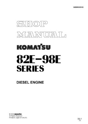Komatsu DIESEL ENGINE 82E SERIES, 98E SERIES Workshop Repair Service Manual PDF Download