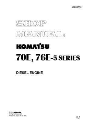 Komatsu DIESEL ENGINE 70E, 76E-5 SERIES Workshop Repair Service Manual PDF Download