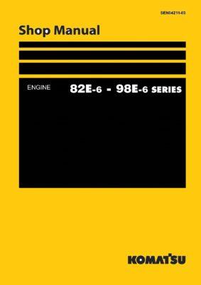 Komatsu DIESEL ENGINE 82E-6, 98E-6 SERIES Workshop Repair Service Manual PDF Download