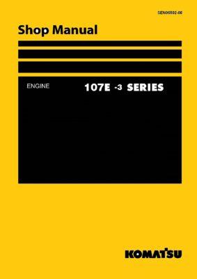 Komatsu DIESEL ENGINE 107E-3 SERIES Workshop Repair Service Manual PDF Download