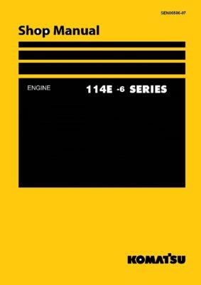 Komatsu DIESEL ENGINE 114E-6 SERIES Workshop Repair Service Manual PDF Download