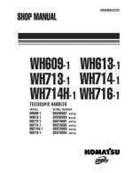 Komatsu WH609-1/WH613-1/WH713-1/WH714-1/WH714H-1/WH716-1 TELESCOPIC HANDLER Workshop Repair Service Manual PDF Download