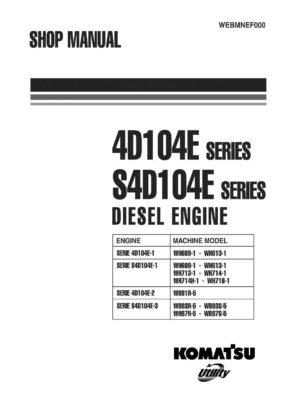 Komatsu DIESEL ENGINE 4D104E SERIES, S4D104E SERIES Workshop Repair Service Manual PDF Download