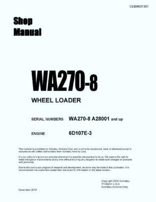 WHEEL LOADER WA270-8 SERIAL NUMBERS A28001 and up Workshop Repair Service Manual PDF Download