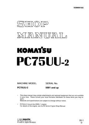HYDRAULIC EXCAVATOR PC75UU-2 SERIAL NUMBERS 5001 and up Workshop Repair Service Manual PDF Download