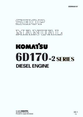 Komatsu DIESEL ENGINE 6D170-2 SERIES Workshop Repair Service Manual PDF Download