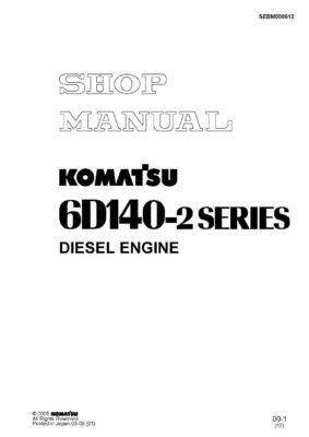 Komatsu DIESEL ENGINE 6D140-2 SERIES Workshop Repair Service Manual PDF Download
