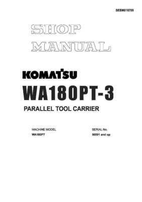 WHEEL LOADER WA180PT-3 SERIAL NUMBERS 50001 and up Workshop Repair Service Manual PDF Download