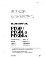 HYDRAULIC EXCAVATOR PC60-5/ PC60L-5/ PC60U-5 SERIAL NUMBERS 4501 and up Workshop Repair Service Manual PDF Download