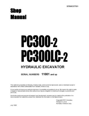 HYDRAULIC EXCAVATOR PC300-2, PC300LC-2 SERIAL NUMBERS 11001 and up Workshop Repair Service Manual PDF Download