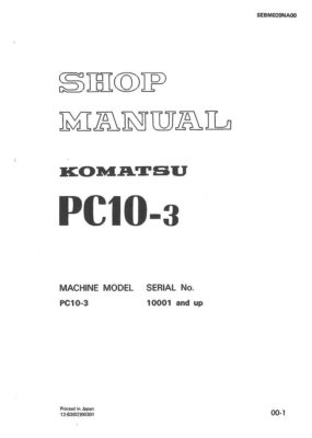 HYDRAULIC EXCAVATOR PC10-3 SERIAL NUMBERS 10001 and up Workshop Repair Service Manual PDF Download