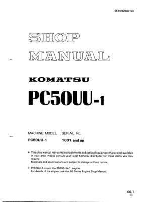 HYDRAULIC EXCAVATOR PC50UU-1 SERIAL NUMBERS 1001 and up Workshop Repair Service Manual PDF Download
