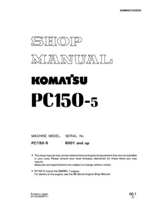 HYDRAULIC EXCAVATOR PC150-5 SERIAL NUMBERS 6001 and up Workshop Repair Service Manual PDF Download