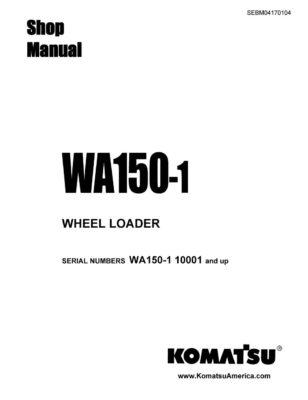WHEEL LOADER WA150-1 SERIAL NUMBERS 10001 and up Workshop Repair Service Manual PDF Download