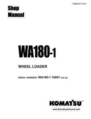 WHEEL LOADER WA180-1 SERIAL NUMBERS 10001 AND UP Workshop Repair Service Manual PDF Download
