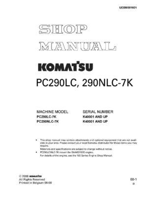 HYDRAULIC EXCAVATOR PC290LC-7K, 290NLC-7K SERIAL NUMBERS K40001 and up Workshop Repair Service Manual PDF Download